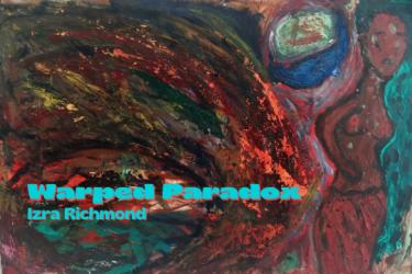 Warped Paradox exhibition by Izra Richmond